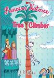 Princess Natoree and the Tree Climber, J. B. Dabo, 1481272829