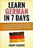 Learn German in 7 DAYS!, Dagny Taggart, 1500212822