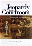 Jeopardy in the Courtroom : A Scientific Analysis of Children's Testimony, Ceci, S. J. and Bruck, Maggie, 1557982821