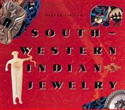 Southwestern Indian Jewelry, Dexter Cirillo, 1558592822