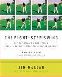 The Eight-Step Swing, Jim McLean, 0061672823