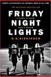 Friday Night Lights, H. G. Bissinger, 0306812827