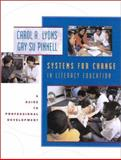 Systems for Change in Literacy Education : A Guide to Professional Development, Lyons, Carol A. and Pinnell, Gay Su, 0325002827