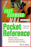 The Fast Forward MBA Pocket Reference, Paul A. Argenti, 0471222828