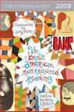 The Best American Nonrequired Reading 2008, , 0618902821