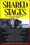 Shared Stages : Ten American Dramas of Blacks and Jews, , 0791472825