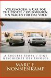 Volkswagen: a Car for the People / Volkswagen: ein Wagen Für das Volk, Marc Nonnenkamp, 1460922824