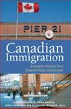 Canadian Immigration : Economic Evidence for a Dynamic Policy Environment, McDonald, Ted and Ruddick, Elizabeth, 1553392825