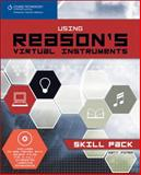 Using Reason's Virtual Instruments, Piper, Matt, 1598632825