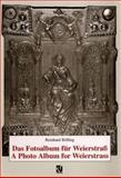 Das Fotoalbum Fur Weierstrass / a Photo Album for Weierstrass, Bölling, Reinhard, 3322802825
