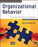 Organizational Behavior : Human Behaviorat Work, Newstrom, John W., 0078112826