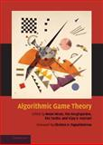 Algorithmic Game Theory, , 0521872820