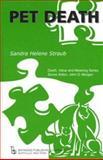 Pet Death, Straub, Sandra Helene, 0895032821