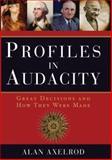 Profiles in Audacity, Alan Axelrod, 1402732821