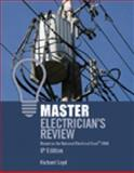 Master Electrician's Review : Based on the National Electrical Code 2008, Loyd, Richard E., 1418052825