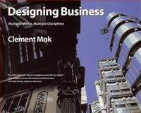 Designing Business, Mok, Clement, 1568302827