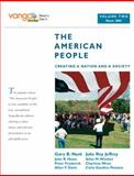 The American People : Creating a Nation and a Society, Nash, Gary B. and Jeffrey, Julie Roy, 0205642837