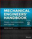 Mechanical Engineers' Handbook : Instumentation, Systems, Controls, and Mems, Kutz, Myer, 1118112830