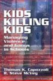 Kids Killing Kids 9781574442830