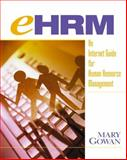 Ehrm : An Internet Guide to Human Resource Management, Prentice-Hall Staff and Gowan, Mary, 0130912832