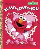 Elmo Loves You (Sesame Street), Sarah Albee, 0385372833
