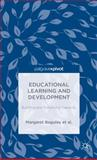 Educational Learning and Development : Building and Enhancing Capacity, Baguley, Margaret and Danaher, Patrick Alan, 1137392835