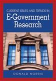 Current Issues and Trends in E-Government Research, Donald F. Norris, 1599042835