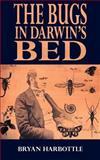 The Bugs in Darwin's Bed, Bryan Harbottle, 1844012832
