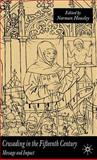 Crusading in the Fifteenth Century : Message and Impact, Housley, Norman, 1403902836
