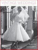 Vintage Weddings, Marnie Fogg, 1454702834