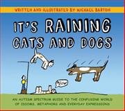 It's Raining Cats and Dogs, Michael Barton, 1849052832