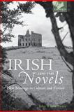 Irish Novels 1890-1940 : New Bearings in Culture and Fiction, Wilson Foster, John, 0199232830