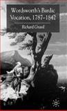 Wordsworth's Bardic Vocation, 1787-1842, Gravil, Richard, 0333562836