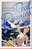 Real Phonies : Cultures of Authenticity in Post-World War II America, Cheever, Abigail, 0820332836