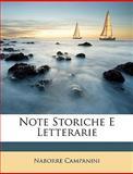 Note Storiche E Letterarie, Naborre Campanini, 1147582831
