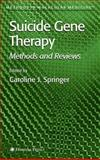 Suicide Gene Therapy : Methods and Reviews, , 1617372838