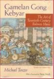 Gamelan Gong Kebyar : The Art of Twentieth-Century Balinese Music, Tenzer, Michael, 0226792838
