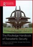 The Routledge Handbook of Transatlantic Security, , 0415572835