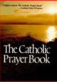 The Catholic Prayer Book, , 0892832835