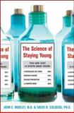 The Science of Staying Young, Sheri R. Colberg and John E. Morley, 0071492836