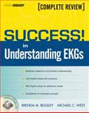 Success! Understanding EKG's, Beasley, Brenda M. and West, Michael C., 0135152836