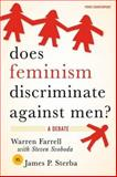 Does Feminism Discriminate Against Men? : A Debate, Farrell, Warren and Sterba, James P., 019531283X