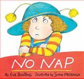 No Nap, Eve Bunting, 0395772834