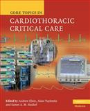 Core Topics in Cardiothoracic Critical Care, , 0521872839