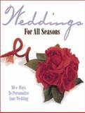 Weddings for All Seasons, Krause Publications Staff, 0873492838