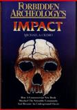 Forbidden Archeology's Impact, Michael A. Cremo, 0892132833