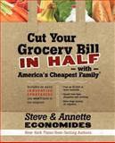 Cut Your Grocery Bill in Half with America's Cheapest Family, Steve Economides and Annette Economides, 1400202833