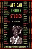 African Gender Studies : A Reader, Oyewumi, Oyeronke, 1403962839
