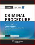 Casenote Legal Briefs : Criminal Procedure Keyed to Dressler and Thomas's Criminal Procedure, Briefs, Casenote Legal, 1454832835