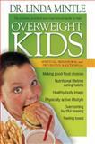 Overweight Kids, Linda Mintle, 159145283X
